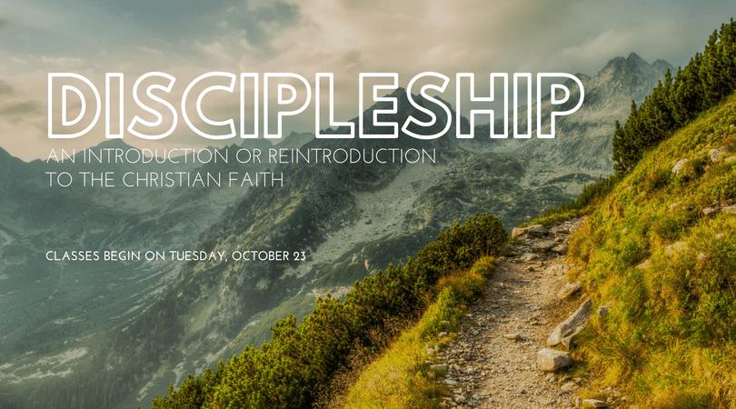 Discipleship: An Introduction or Reintroduction to Christian Faith and Practice