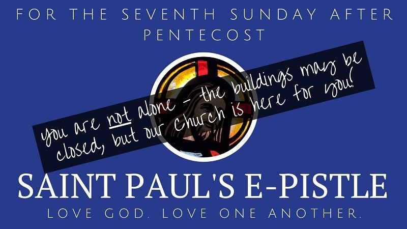 seventh Sunday after Pentecost - St Pauls Lake of the Isles